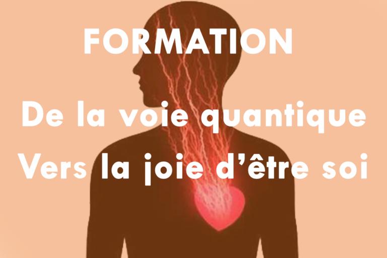 Formation ESIH De la voie quantique Vers la joie d'être soi (Giromagny, Belfort, Santé)